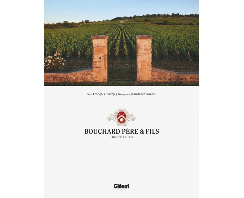 bouchardpereetfils-histoire-vin-livre-bourgogne-editionsglenat